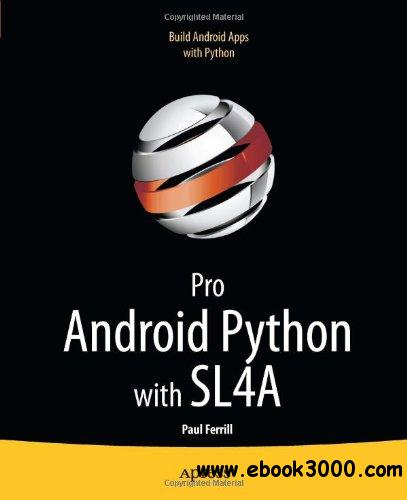Pro Android Python with SL4A free download