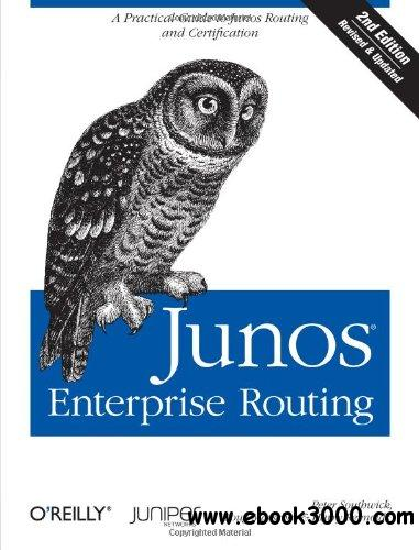 Junos Enterprise Routing, 2nd Edition free download