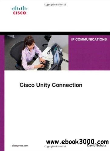 Cisco Unity Connection (Networking Technology: IP Communications) free download