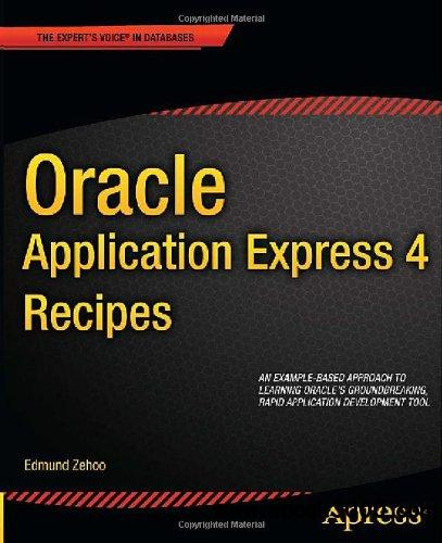 Oracle Application Express 4 Recipes free download