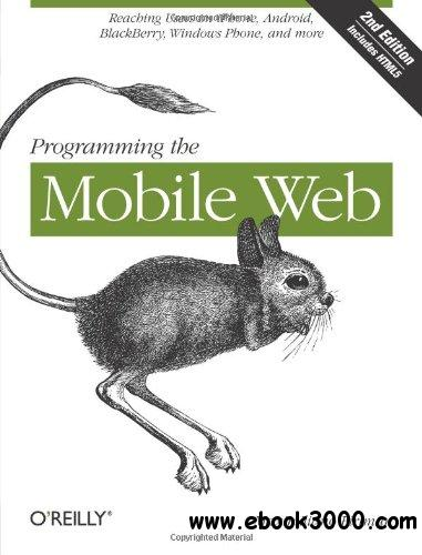 Programming the Mobile Web, 2nd Edition free download
