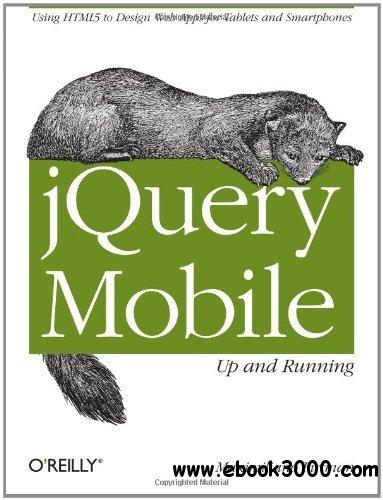 jQuery Mobile: Up and Running free download