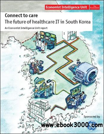 The Economist (Intelligence Unit) - Connect to care (2011) free download