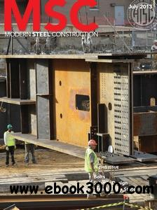 Modern Steel Construction - July 2013 free download