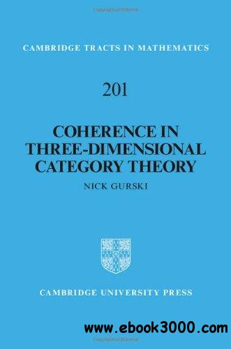 Coherence in Three-Dimensional Category Theory (Cambridge Tracts in Mathematics) free download