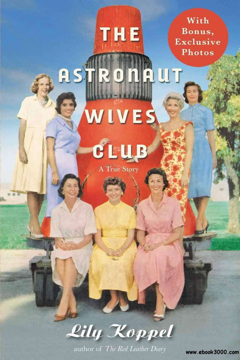 The Astronaut Wives Club: A True Story free download