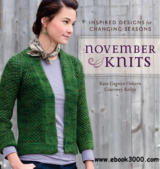 November Knits: Inspired Designs for Changing Seasons free download