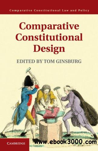 Comparative Constitutional Design (Comparative Constitutional Law and Policy) download dree