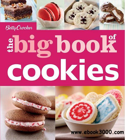 Betty Crocker The Big Book of Cookies download dree