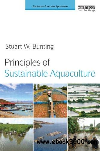 Principles of Sustainable Aquaculture: Promoting Social, Economic and Environmental Resilience free download