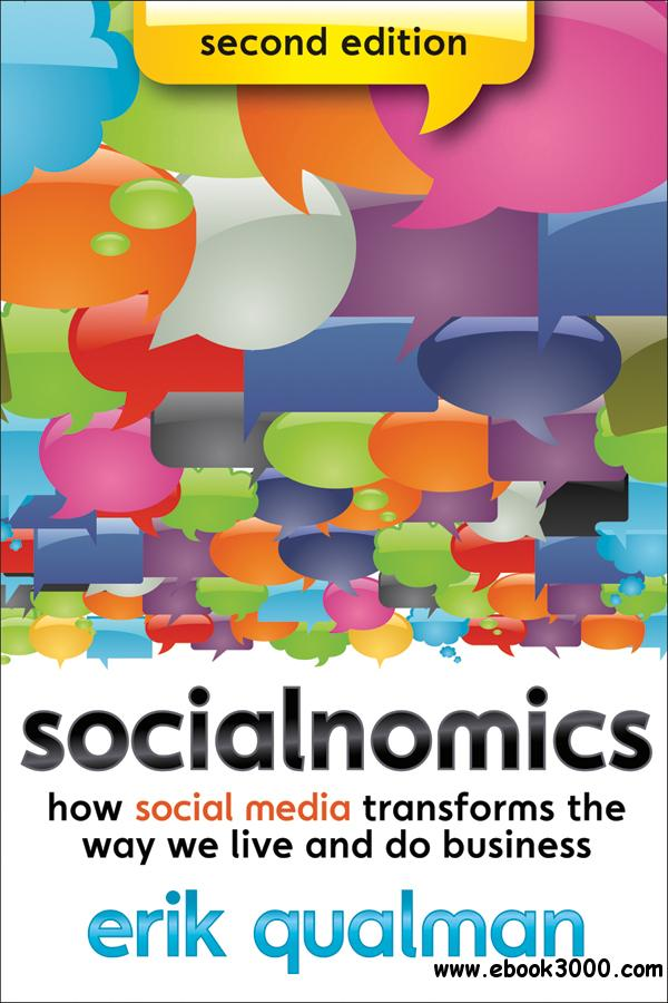 Socialnomics: How Social Media Transforms the Way We Live and Do Business free download