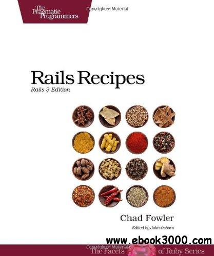 Rails Recipes: Rails 3 Edition free download