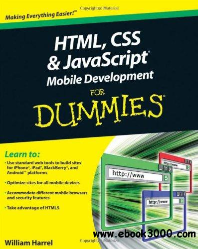 HTML, CSS, and javascript Mobile Development For Dummies free download