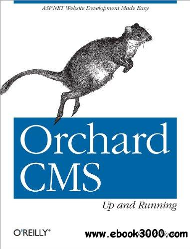 Orchard CMS: Up and Running free download