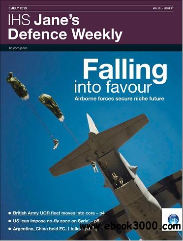 Jane's Defence Weekly Magazine July 03, 2013 free download