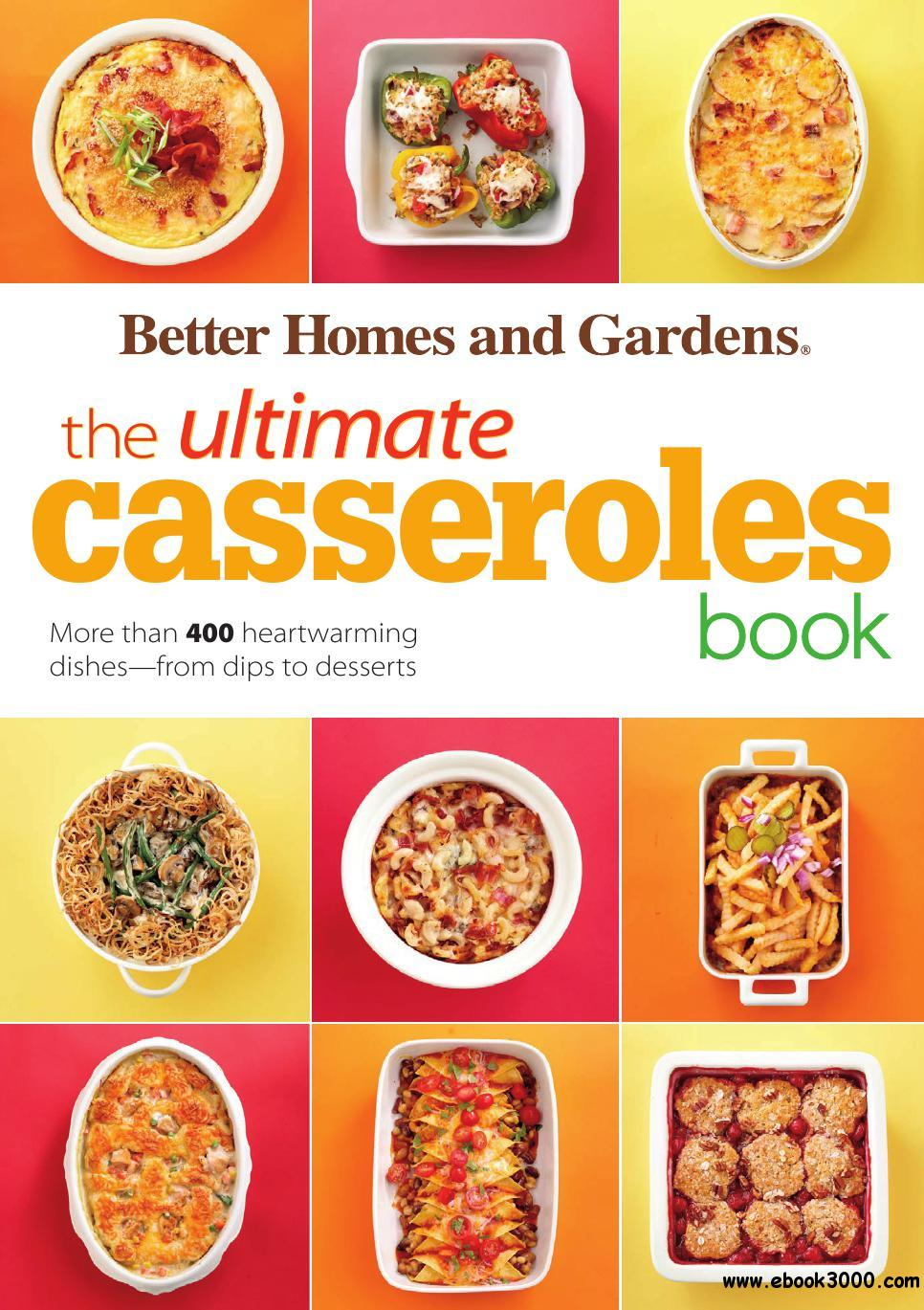 The Ultimate Casseroles Book: More than 400 Heartwarming Dishes from Dips to Desserts free download