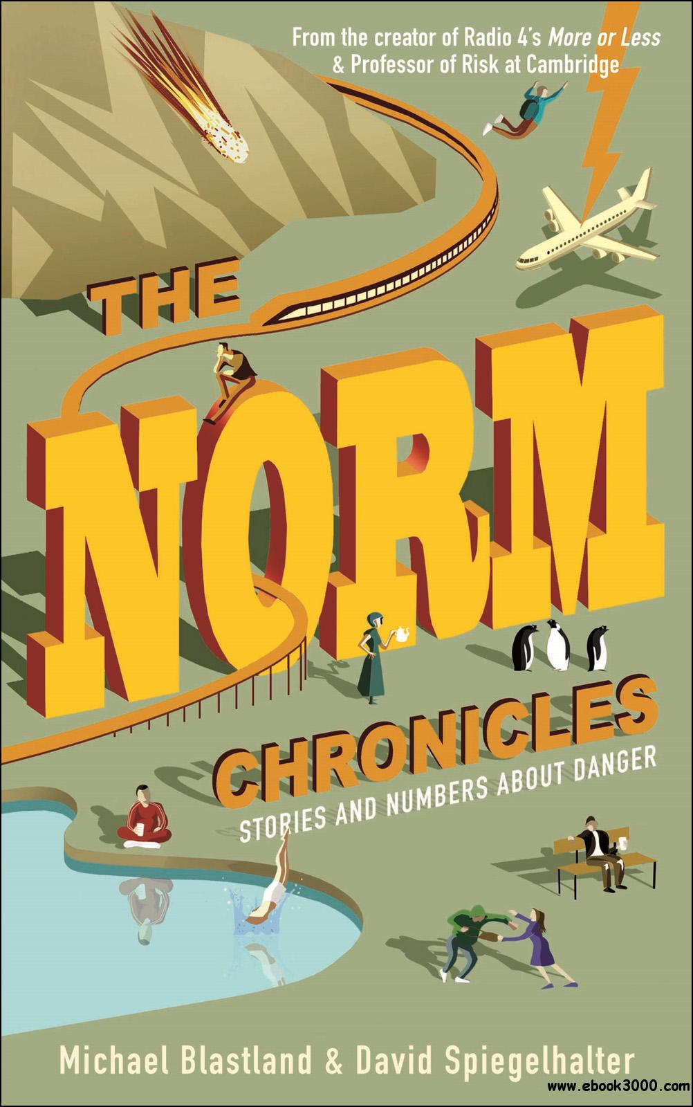 The Norm Chronicles: Stories and Numbers About Danger free download