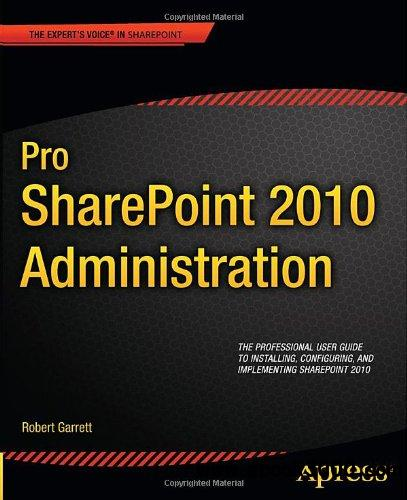 Pro SharePoint 2010 Administration free download