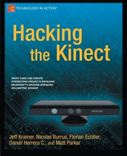 Hacking the Kinect free download