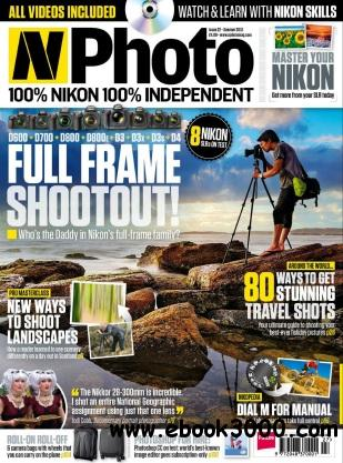 N-Photo: the Nikon magazine - Summer 2013 free download