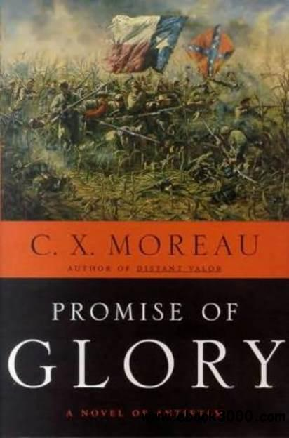 C. X. Moreau - Promise Of Glory free download