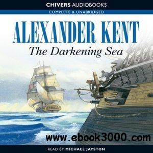 The Darkening Sea by Alexander Kent and Michael Jayston download dree