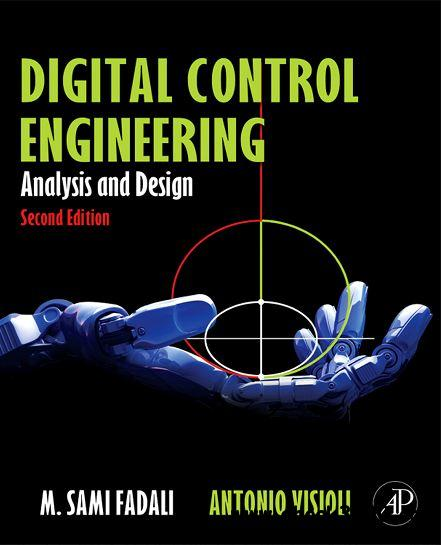 Digital Control Engineering, Second Edition: Analysis and Design free download
