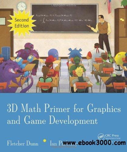 3d math primer for graphics and game development free download