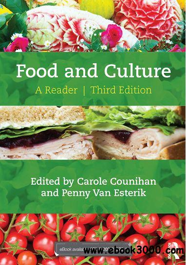 Food and Culture: A Reader, 3rd Edition download dree