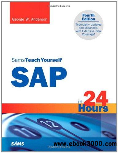 Sams Teach Yourself SAP in 24 Hours, 4th Edition free download