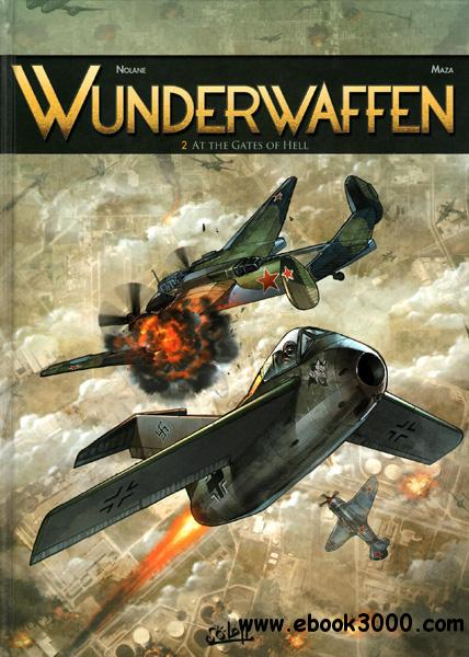 Wunderwaffen #2 - At the Gates of Hell (2013) free download