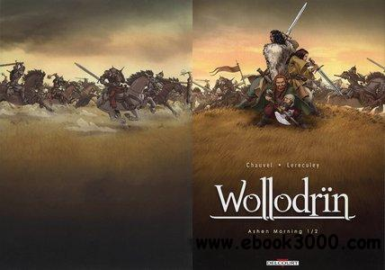 Wollodrin T01 Ashen Morning Part 1 of 2 free download