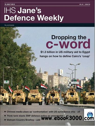 Jane's Defence Weekly Magazine July 10, 2013 free download