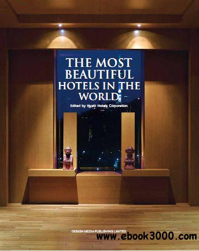 The Most Beautiful Hotels in the World download dree