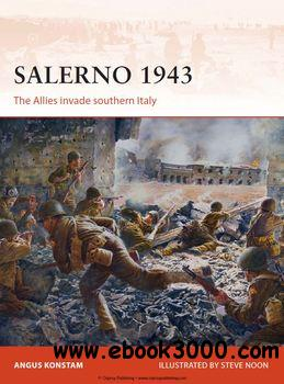 Salerno 1943: The Allies Invade Southern Italy (Osprey Campaign 257) free download
