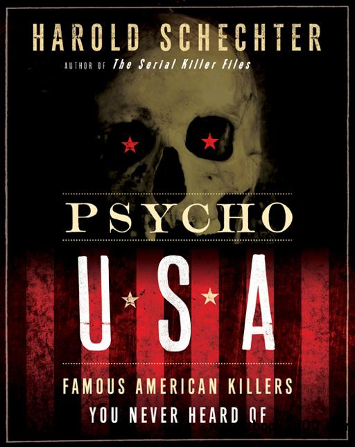 Psycho USA: Famous American Killers You Never Heard Of free download