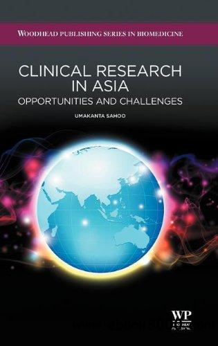 Clinical Research in Asia: Opportunities and Challenges free download