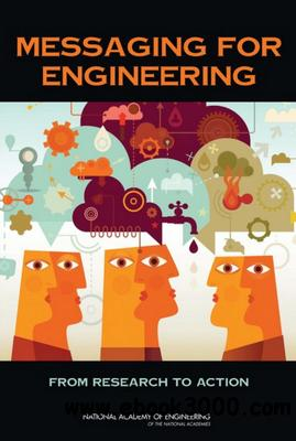 Messaging for Engineering: From Research to Action free download