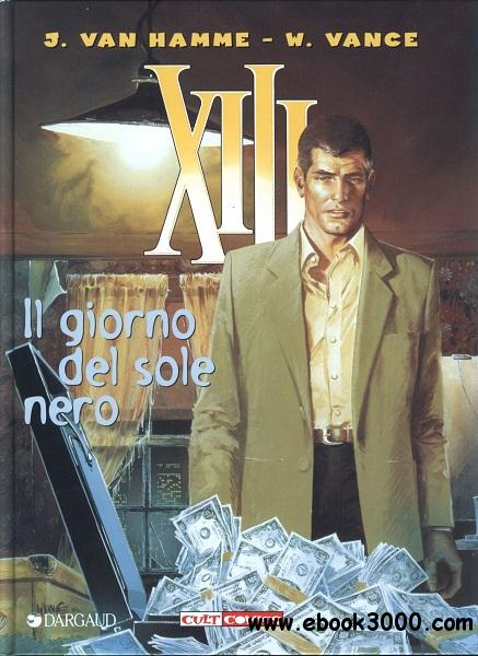 XIII - Volume 1 - Il Giorno Del Sole Nero free download