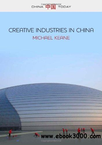 Creative Industries in China: Art, Design and Media free download