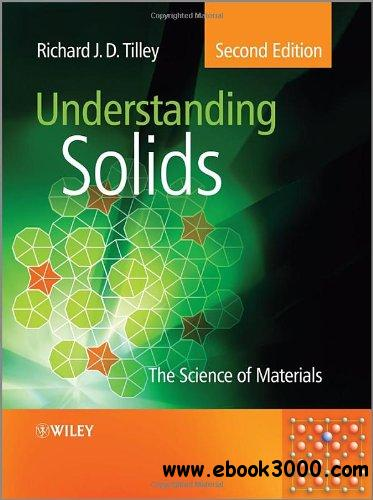 Understanding Solids: The Science of Materials, 2nd Edition free download