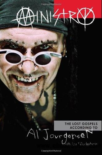 Ministry: The Lost Gospels According to Al Jourgensen download dree