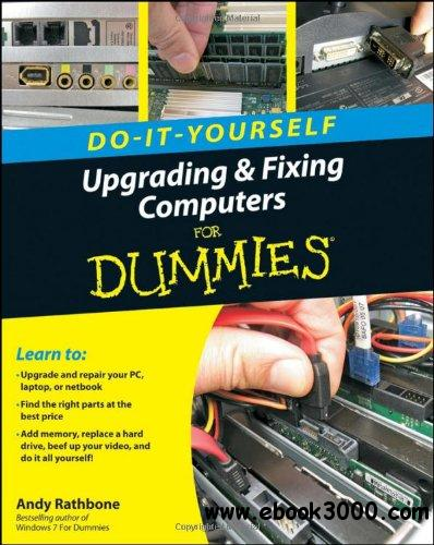 Upgrading and Fixing Computers Do-it-Yourself For Dummies free download