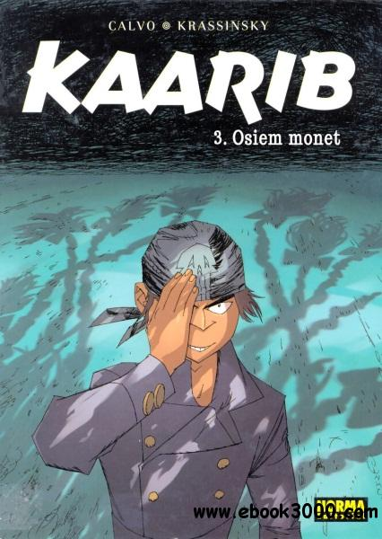Kaarib - Volume 3 - Osiem Monet free download