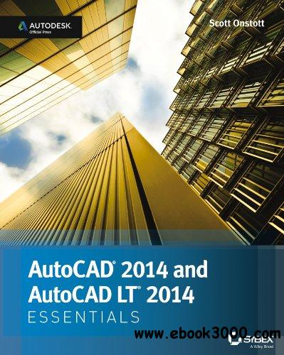 AutoCAD 2014 Essentials: Autodesk Official Press free download