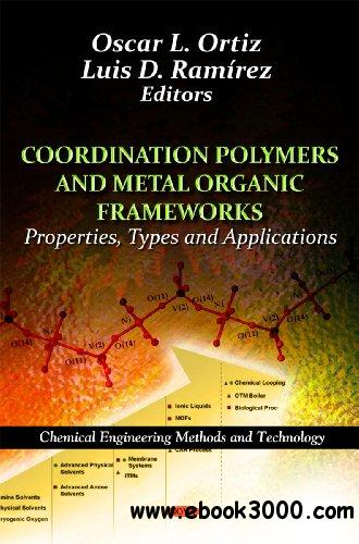 Coordination Polymers and Metal Organic Frameworks: Properties, Types and Applications download dree