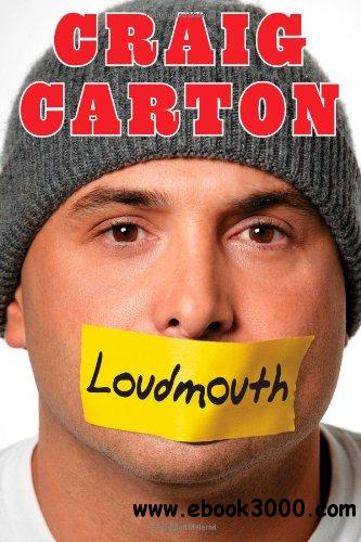 Loudmouth: Tales (and Fantasies) of Sports, Sex, and Salvation from Behind the Microphone download dree