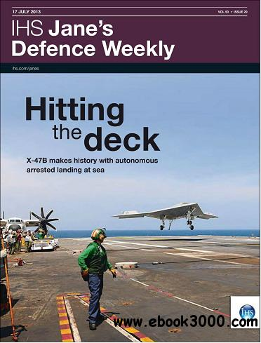 Jane's Defence Weekly Magazine July 17, 2013 free download