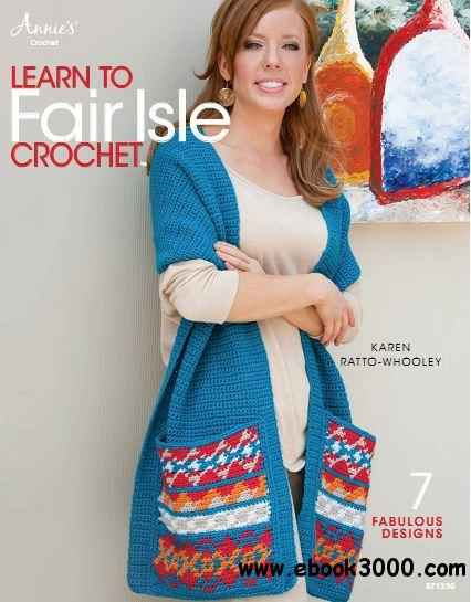 Learn to Fair Isle Crochet free download