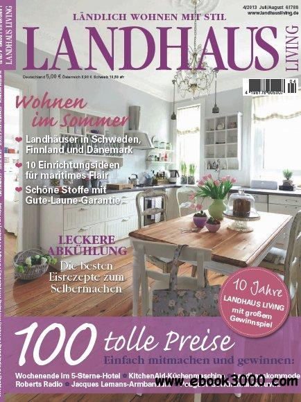 Landhaus Living Magazin Juli August No 04 2013 download dree